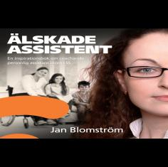 Älskade assistent - en inspirationsbok om coachande personlig as