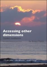 Accessing other dimensions : guided meditation
