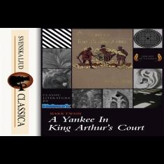 A Yankee at the Court of King Arthur