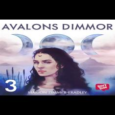 Avalons dimmor ? del 3