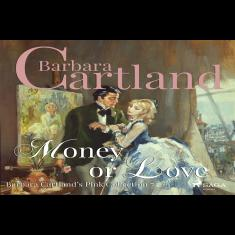 Money or Love (Barbara Cartland's Pink Collection 72)