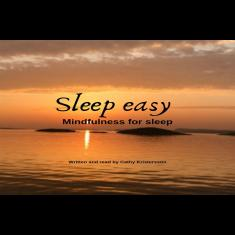 Sleep easy - Mindfulness for sleep