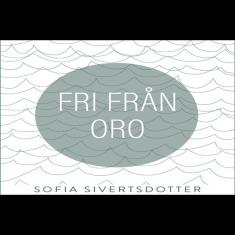 Fri från oro - meditation