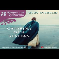 Catarina och Staffan : Sagan om Catarina