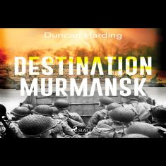 Destination Murmansk