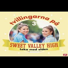Tvillingarna på Sweet Valley High 3: Leka med elden
