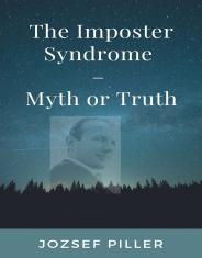 The Imposter Syndrome ? Myth or Truth?