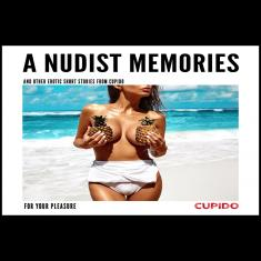 A Nudist Memoreis ? and other erotic short stories from Cupido