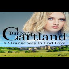 A Strange Way to Find Love (Barbara Cartland's Pink Collection 1