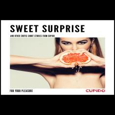 Sweet surprise - and other erotic short stories from Cupido