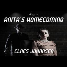 Anita?s Homecoming