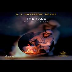 B. J. Harrison Reads The Tale of Two Viziers