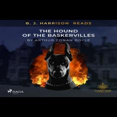 B. J. Harrison Reads The Hound of the Baskervilles