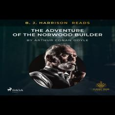 B. J. Harrison Reads The Adventure of the Norwood Builder
