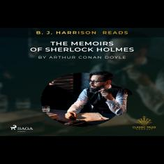 B. J. Harrison Reads The Memoirs of Sherlock Holmes