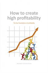 How to create high profitability
