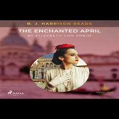 B. J. Harrison Reads The Enchanted April