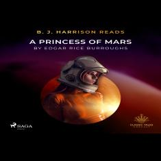 B. J. Harrison Reads A Princess of Mars