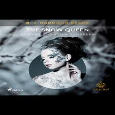 B. J. Harrison Reads The Snow Queen