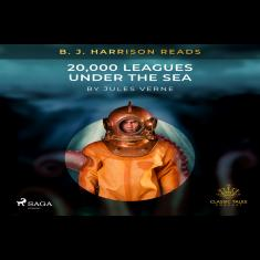 B. J. Harrison Reads 20,000 Leagues Under the Sea