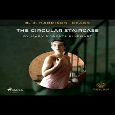 B. J. Harrison Reads The Circular Staircase