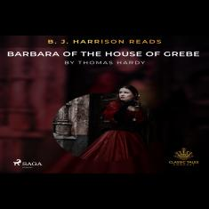 B. J. Harrison Reads Barbara of the House of Grebe