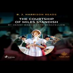B. J. Harrison Reads The Courtship of Miles Standish