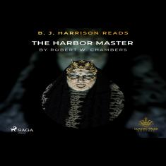 B. J. Harrison Reads The Harbor Master