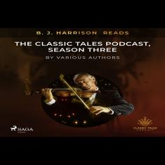 B. J. Harrison Reads The Classic Tales Podcast, Season Three