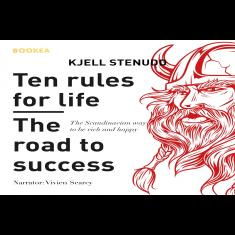 Ten rules for life - The road to success
