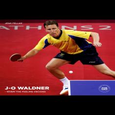Jan-Ove Waldner ? When the Feeling Decides