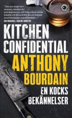Kitchen Confidential : en kocks bekännelser